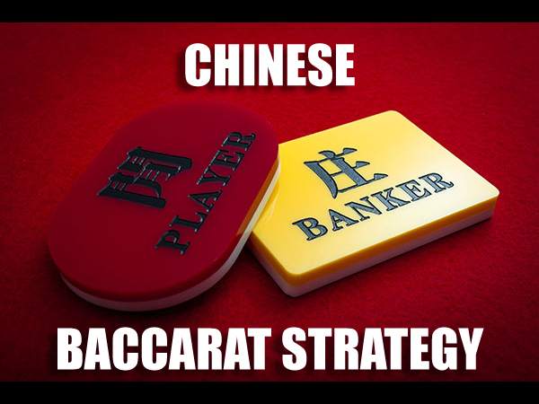 Chinese Baccarat Strategy